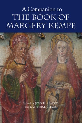 A Companion to the Book of Margery Kempe