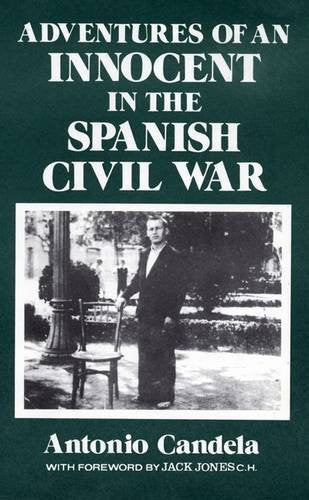 Adventures of an Innocent in the Spanish Civil War