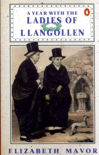 A Year with the Ladies of Llangollen