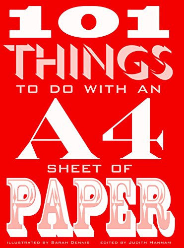 101 Things to Do with an A4 Sheet of Paper