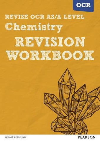 REVISE OCR AS/A Level Chemistry Revision Workbook: For the 2015 qualifications (REVISE OCR GCE Science 2015)