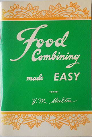 Food Combining Made Easy