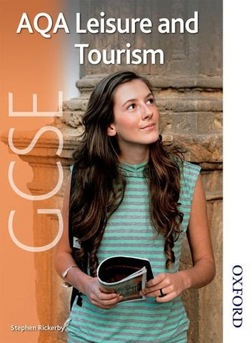 AQA GCSE Leisure and Tourism: Student's Book