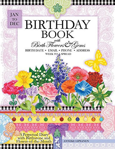 Birthday Book with Birth Flowers and Gems: A Perpetual Diary with Birthstone and Flower-of-the-Month