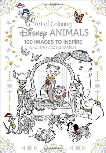 Art Therapy: Disney Animals: 100 Images to Inspire Creativity and Relaxation (Art of Coloring)