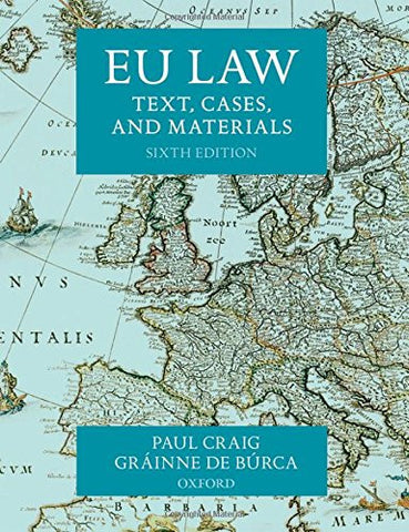 EU Law Text, Cases, and Materials 6/e
