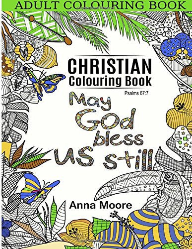 Adult Colouring Book: Christian Colouring Book: Inspirational Bible Blessings Quotes for Christians and People of Faith - Stress Relieving Pattern