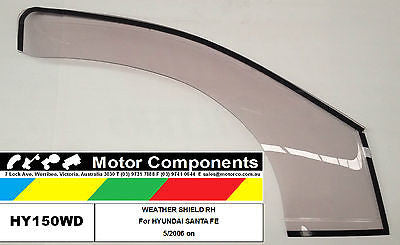 WEATHER SHIELD Right Hand HYUNDAI SANTA FE 5/06 on