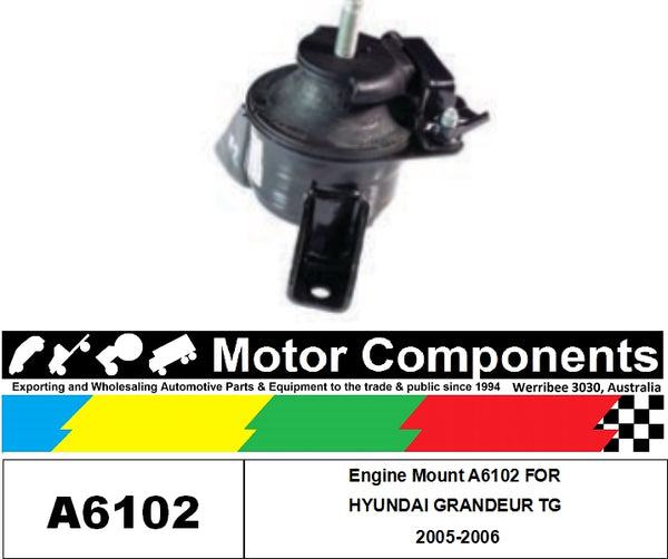 Engine Mount A6102 FOR  HYUNDAI GRANDEUR TG 2005-2006