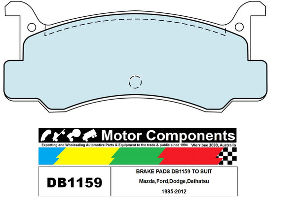 BRAKE PADS DB1159 TO SUIT Mazda,Ford,Dodge,Daihatsu 1985-2012