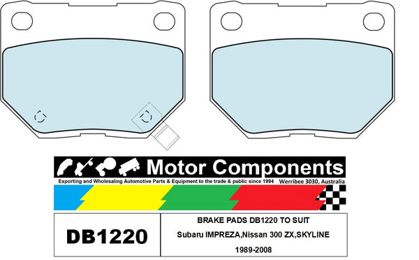 BRAKE PADS DB1220 TO SUIT Subaru IMPREZA,Nissan 300 ZX,SKYLINE 1989-2008