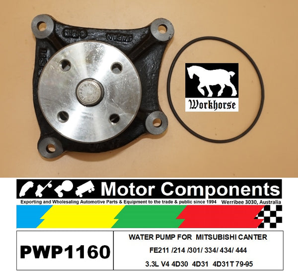 WATER PUMP PWP1160 FOR  MITSUBISHI CANTER FE211 /214 /301/ 334/ 434/ 444 3.3L V4 4D30  4D31  4D31T 79-95