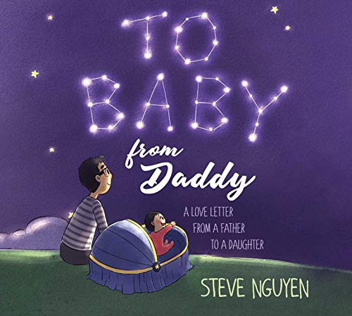 To Baby, From Daddy: A Love Letter from a Father to a Daughter