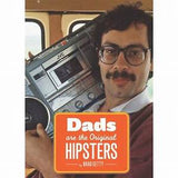 Dads Are The Orginal Hipsters Book