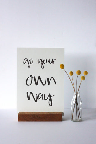YOUR OWN WAY - Words She Wrote
