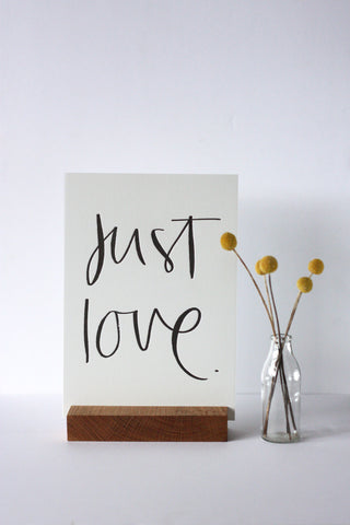 JUST LOVE - Words She Wrote