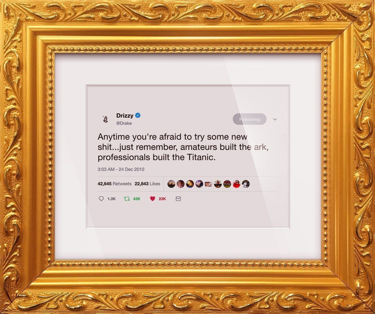 "Drake - ""Try Some New Shit""-Framed Tweets"