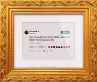 "Elon Musk - ""Tesla Private At $420""-Framed Tweets"