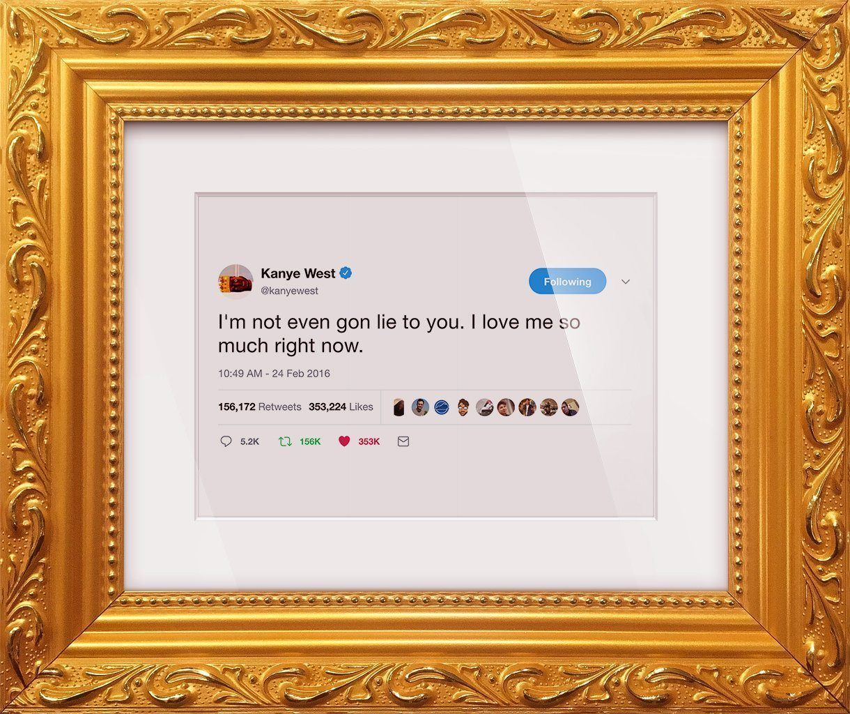 "Kanye West - ""I Love Me So Much""-Framed Tweets"
