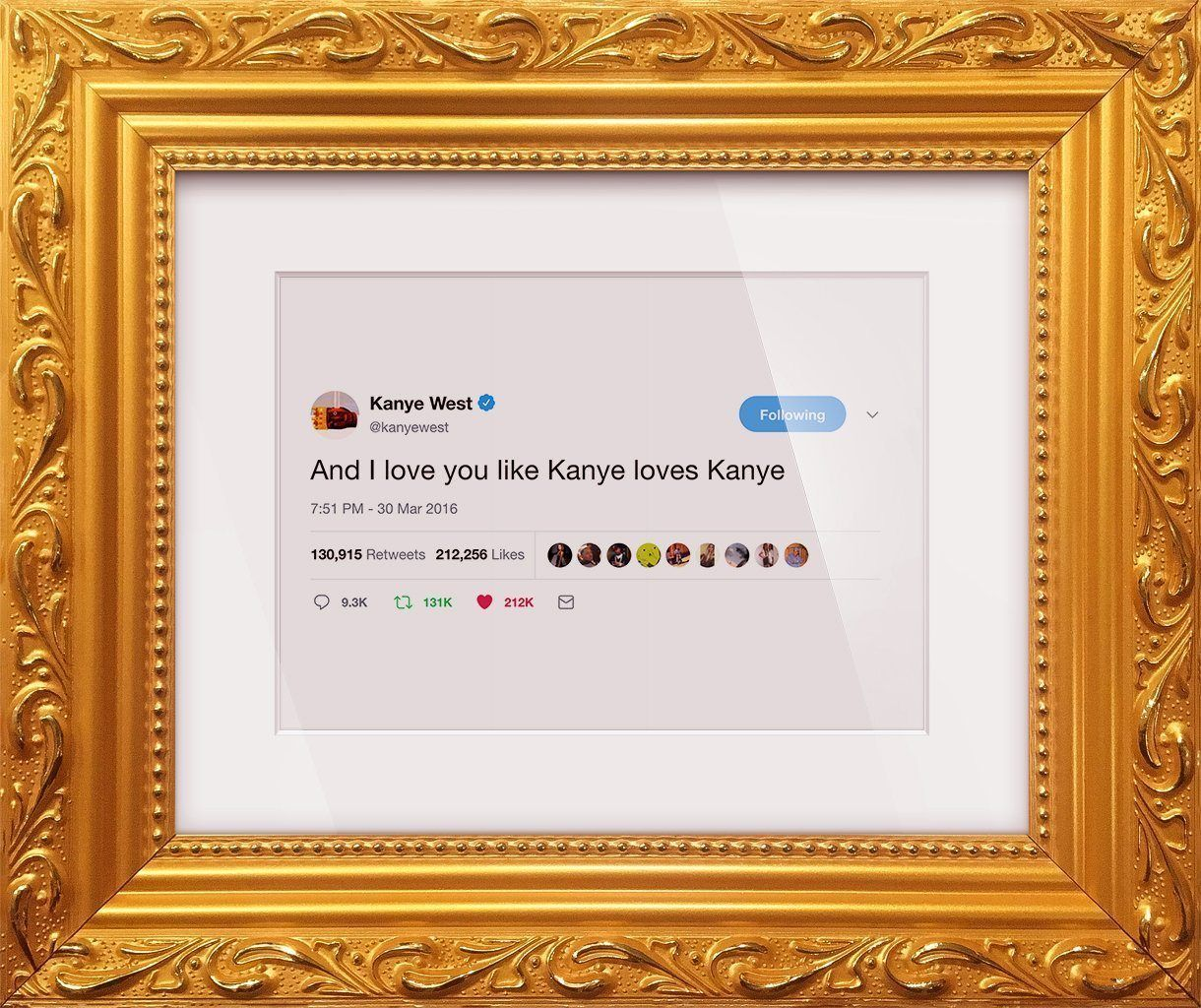 "Kanye West - ""I Love You""-Framed Tweets"