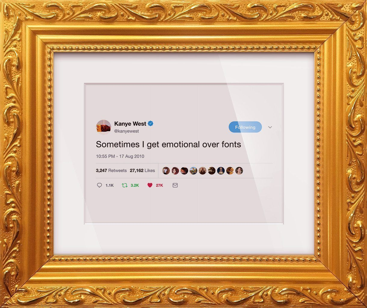 "Kanye West - ""Emotional Over Fonts""-Framed Tweets"