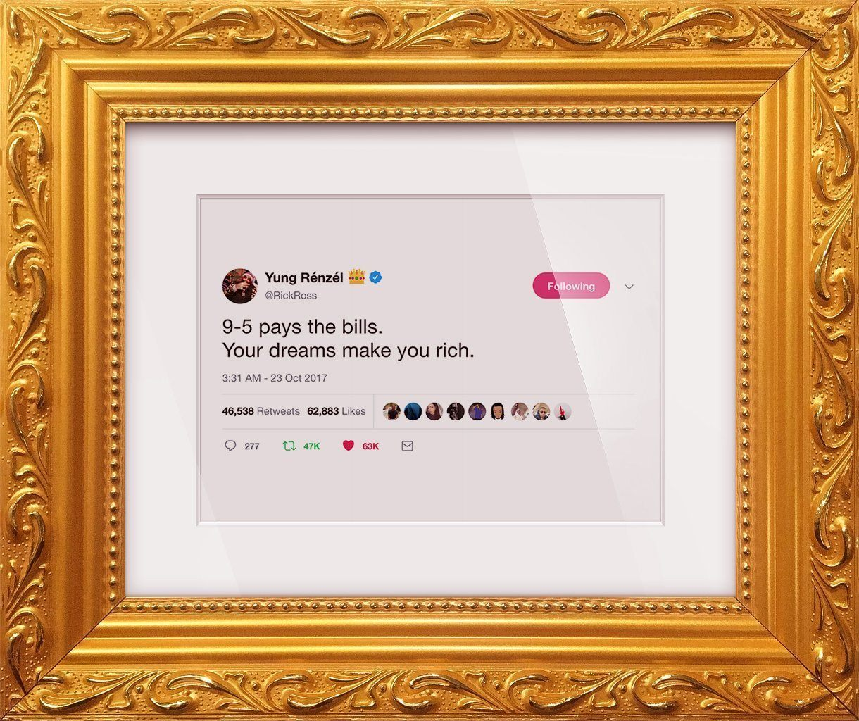 "Rick Ross - ""Dreams Make You Rich""-Framed Tweets"