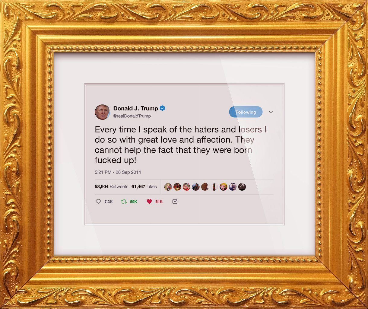 "Donald Trump - ""Born Fucked Up""-Framed Tweets"