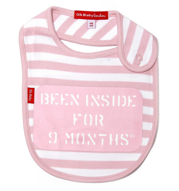 Oh Baby London Pink Been Inside For 9 Months Bib