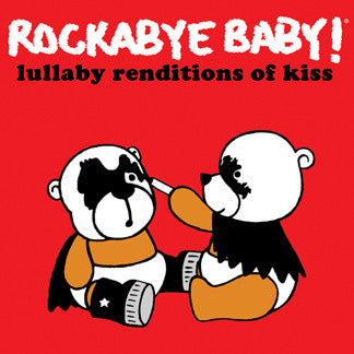 Rockabye Baby Lullaby Renditions of KISS