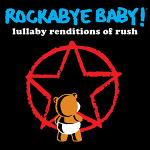 Rockabye Baby Lullaby Renditions of Rush