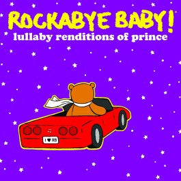 Rockabye Baby Lullaby Renditions of Prince