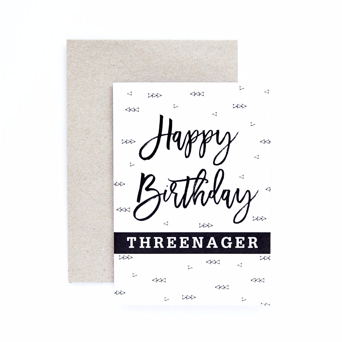 Seriously 'Happy Birthday Threenager' Greeting Card