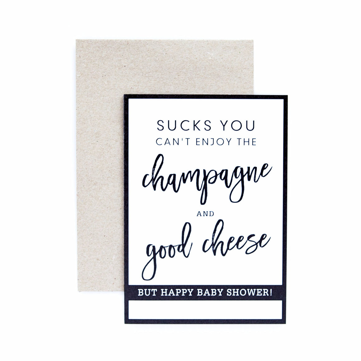 Seriously 'Sucks You Can't Enjoy The Champagne and Good Cheese' Greeting Card