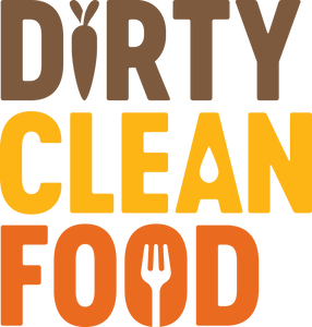 Dirty Clean Food