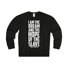 I Am The Dream Sweatshirt