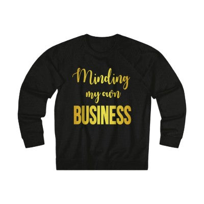 Minding My Own Business Sweatshirt - Gold/Rose Gold