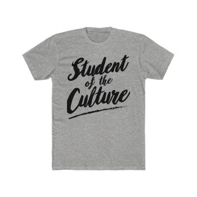 Student of the Culture Tee