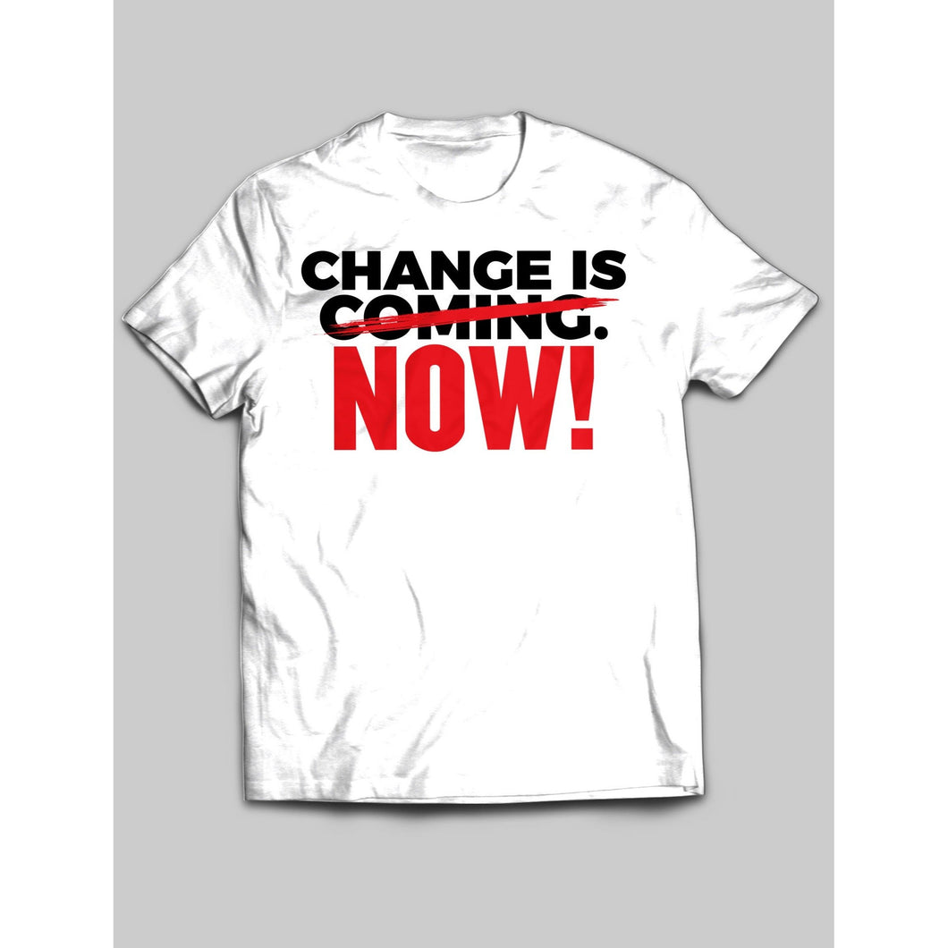 Change Is Now!