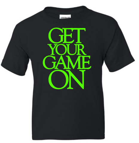 Get Your Game On Youth T-Shirt