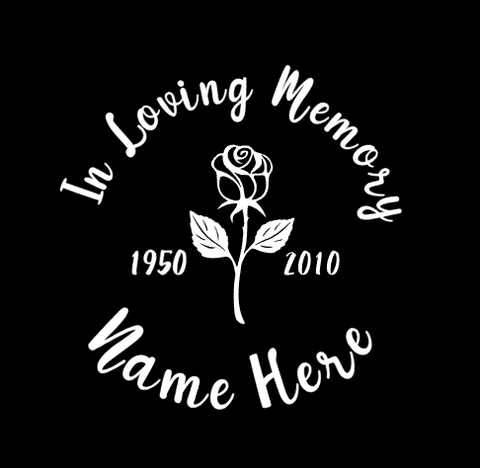 IN LOVING MEMORY ROSE DECAL