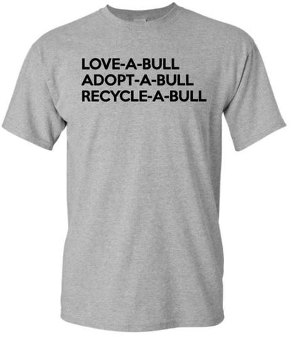 RECYCLE-A-BULL T-SHIRT