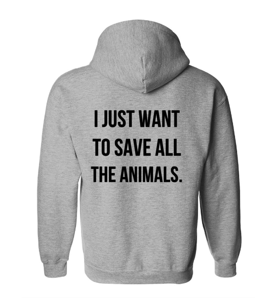 e82685f1985c Save The Animals Hoodie   5 From EVERY Purchase will be donated to CNY  ASPCA