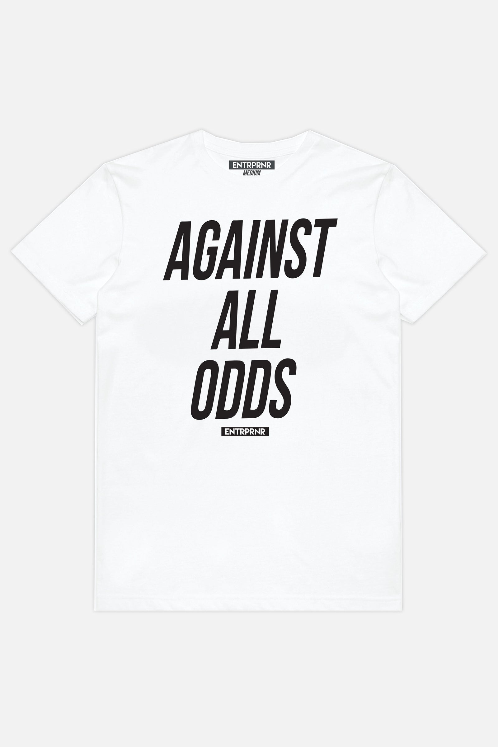 Against All Odds ENTRPRNR Tee - White - ENTRPRNR® | The Entrepreneur's Clothing Brand. | Stagnancy is the Enemy. Action is King.