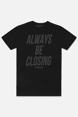 Load image into Gallery viewer, Always Be Closing ENTRPRNR Tee - Blackout - ENTRPRNR® | The Entrepreneur's Clothing Brand. | Stagnancy is the Enemy. Action is King.