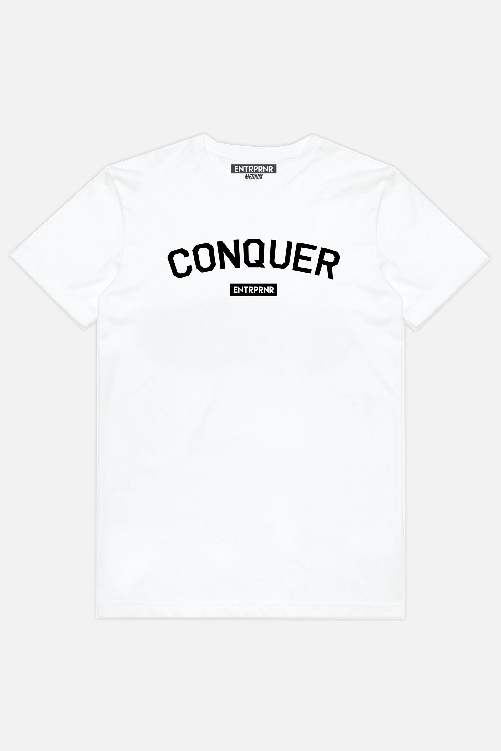 Conquer ENTRPRNR Tee – White - ENTRPRNR® | The Entrepreneur's Clothing Brand. | Stagnancy is the Enemy. Action is King.
