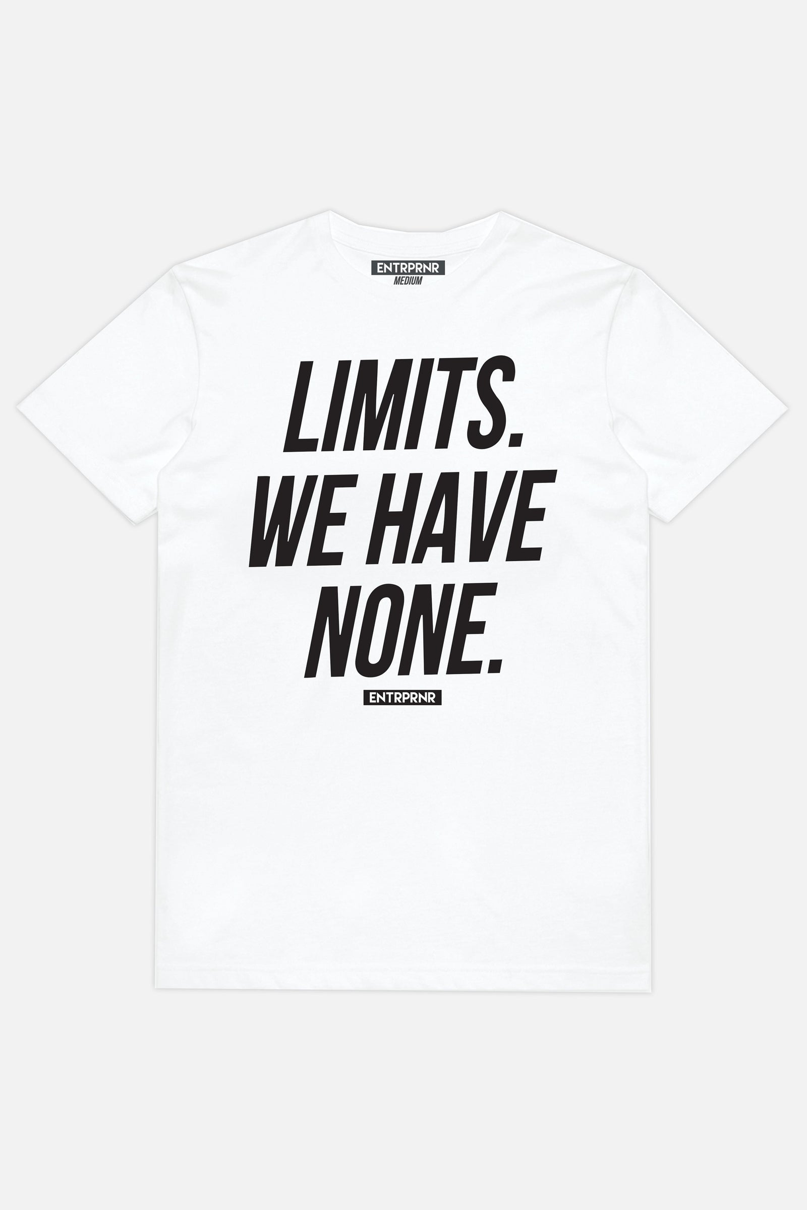 No Limits ENTRPRNR Tee - White - ENTRPRNR® | The Entrepreneur's Clothing Brand. | Stagnancy is the Enemy. Action is King.