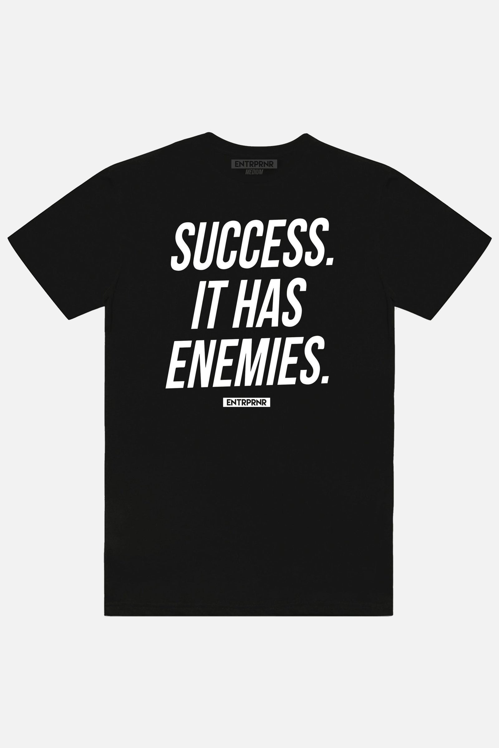 Success Has Enemies ENTRPRNR Tee – Black - ENTRPRNR® | The Entrepreneur's Clothing Brand. | Stagnancy is the Enemy. Action is King.