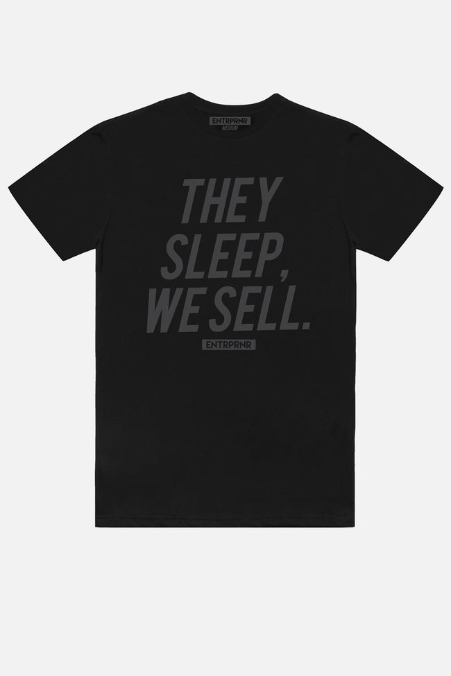 They Sleep, We Sell ENTRPRNR Tee – Blackout - ENTRPRNR® | The Entrepreneur's Clothing Brand. | Stagnancy is the Enemy. Action is King.