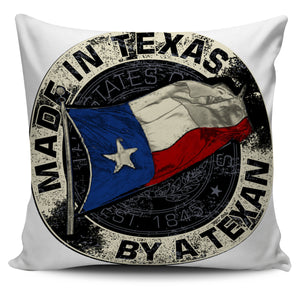 Made In Texas By A Texan Pillow Case