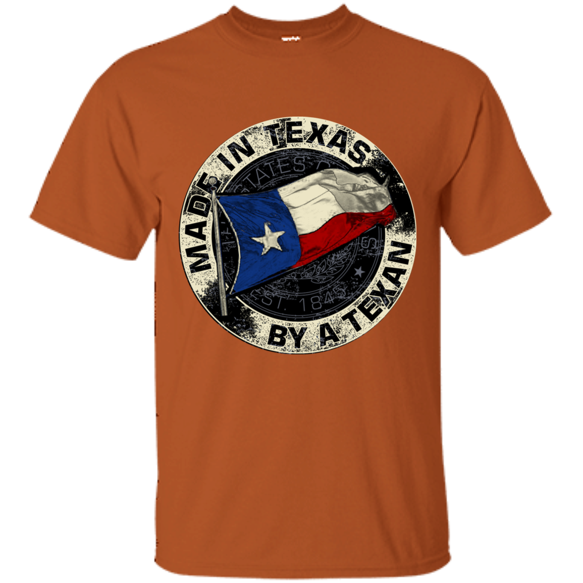 Made In Texas By A Texan Unisex T-Shirt